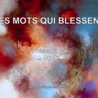 Les Mots Qui Blessent