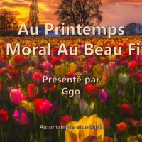 Au Printemps - Le Moral Au Beau Fixe