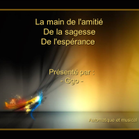 La Main de l'Amitié, de la Sagesse, de l'Espérance